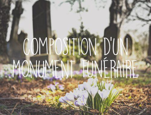 La composition d'un monument funéraire