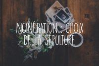 Incinération choix de la sépulture urne